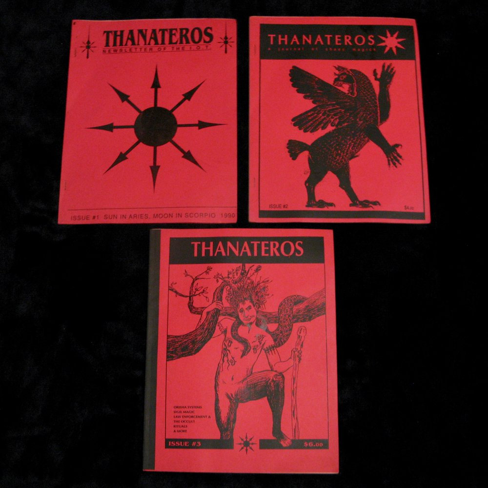 THANATEROS. Newsletter of the I.O.T. (Illuminates of Thanateros), A Journal of Chaos Magick (1990) Issues 1-3