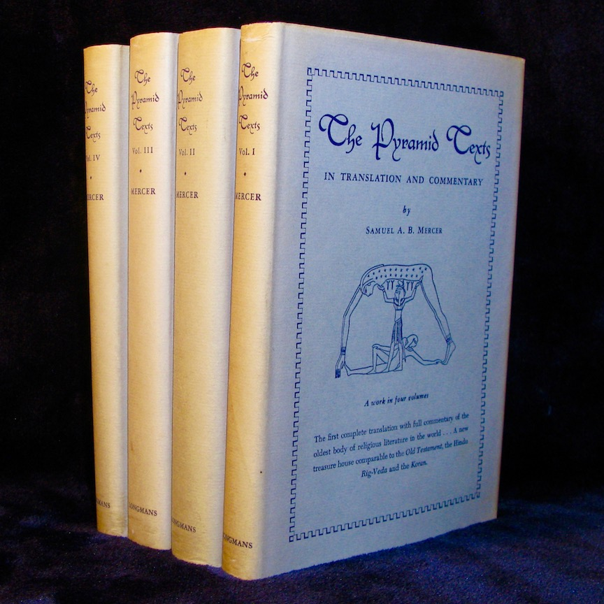 THE PYRAMID TEXTS IN TRANSLATION AND COMMENTARY. A Work in 4 Volumes (1952) by Samuel Mercer (SIGNED)