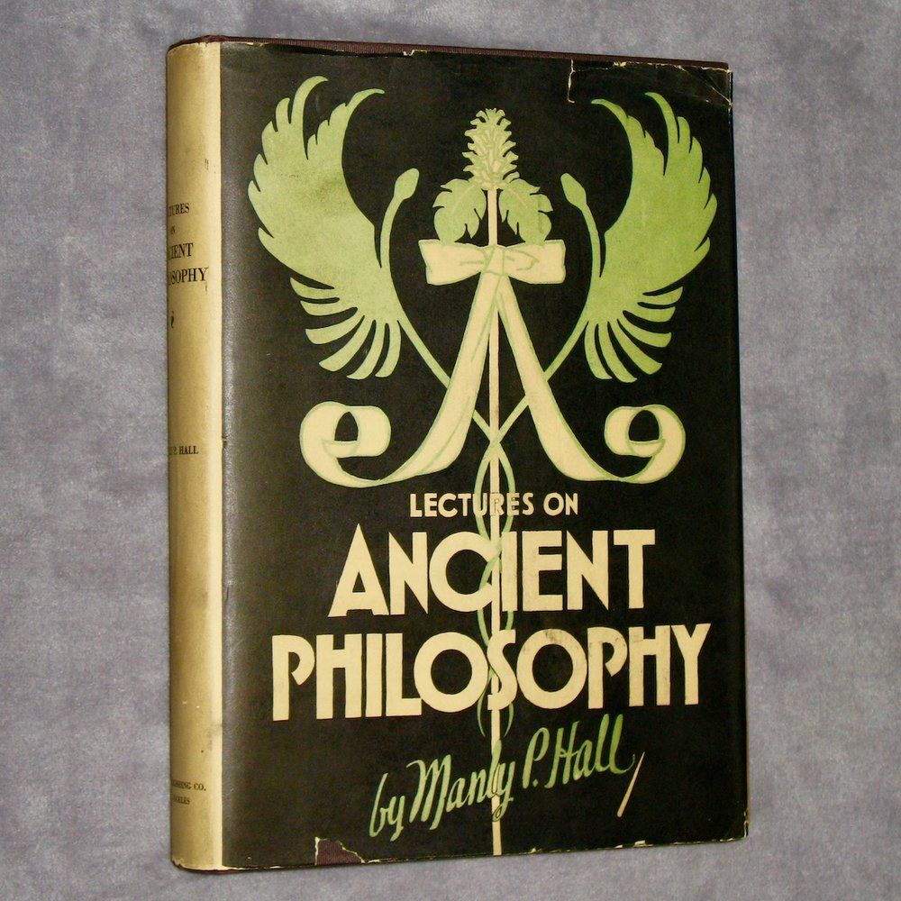 LECTURES ON ANCIENT PHILOSOPHY (1929) by Manly P. Hall (Signed 1st Edition in the Scarce Dust Jacket)