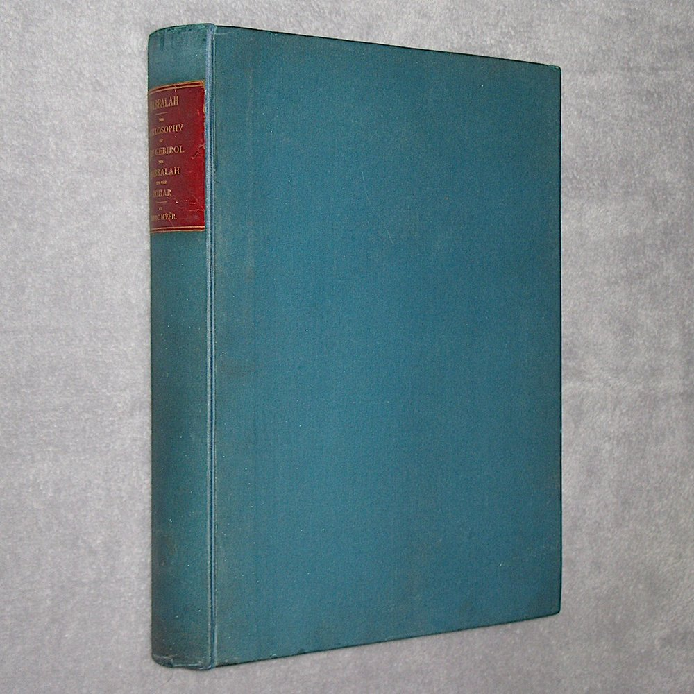 QABBALAH; The Philosophical Writings of Solomon Ben Yehudah Ibn Gebirol or Avicebron, etc. (1888) by Isaac Myer (Large Paper Edition, Signed and Numbered)