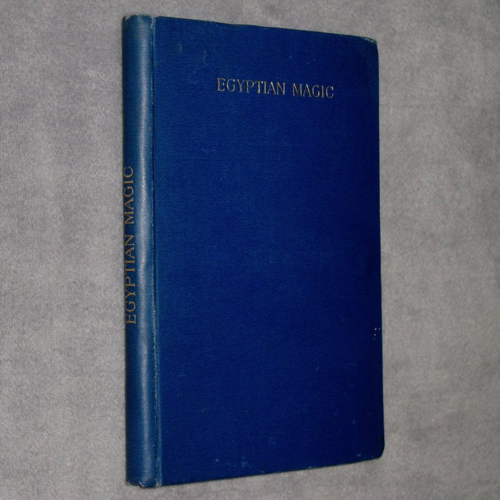 EGYPTIAN MAGIC (1896) by Florence Farr, writing as 'S.S.D.D.', edited by W. Wynn Westcott (Collectanea Hermetica, Vol. VIII)