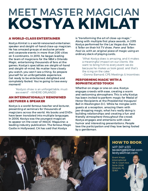 Why Hire Kostya as an Entertainer?