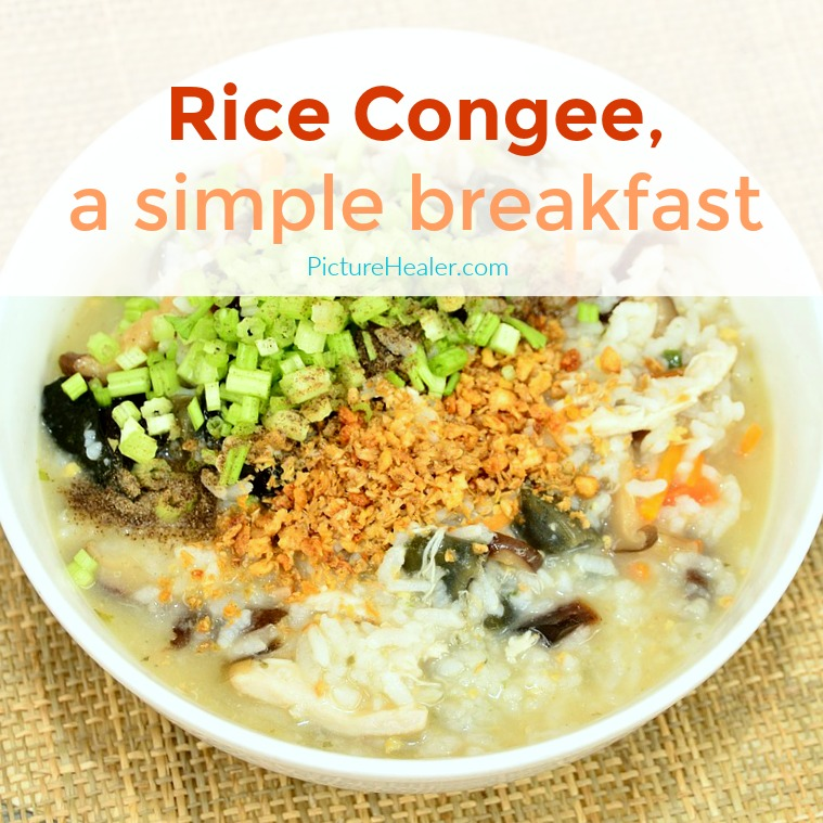 rice congee a simple breakfast