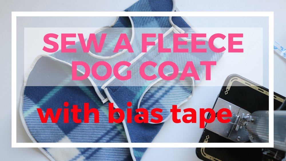 Sewing a fleece dog coat with a bias tape.jpg