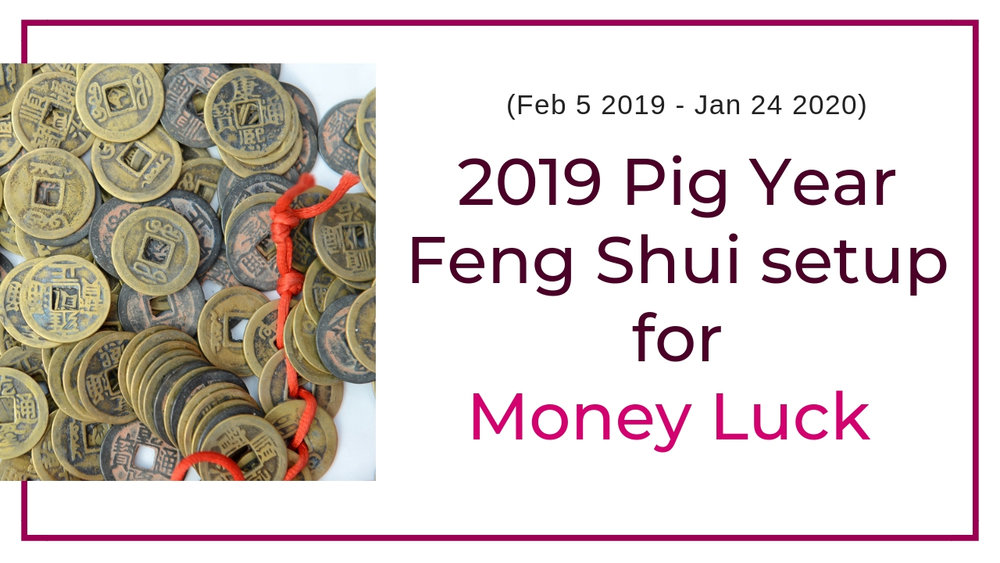 Money enhancing Feng Shui setup for 2019.jpg