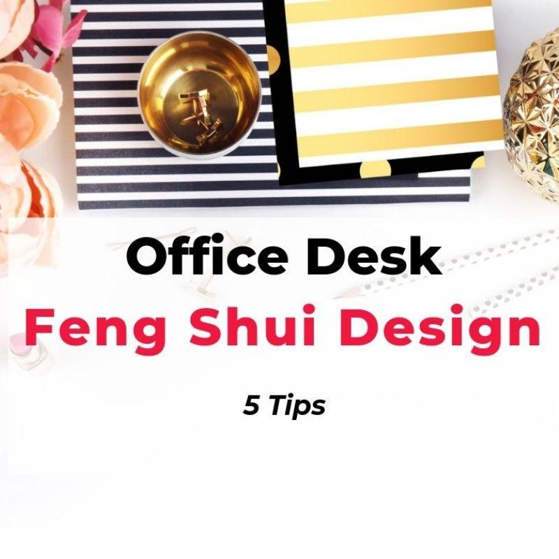 feng shui office desk