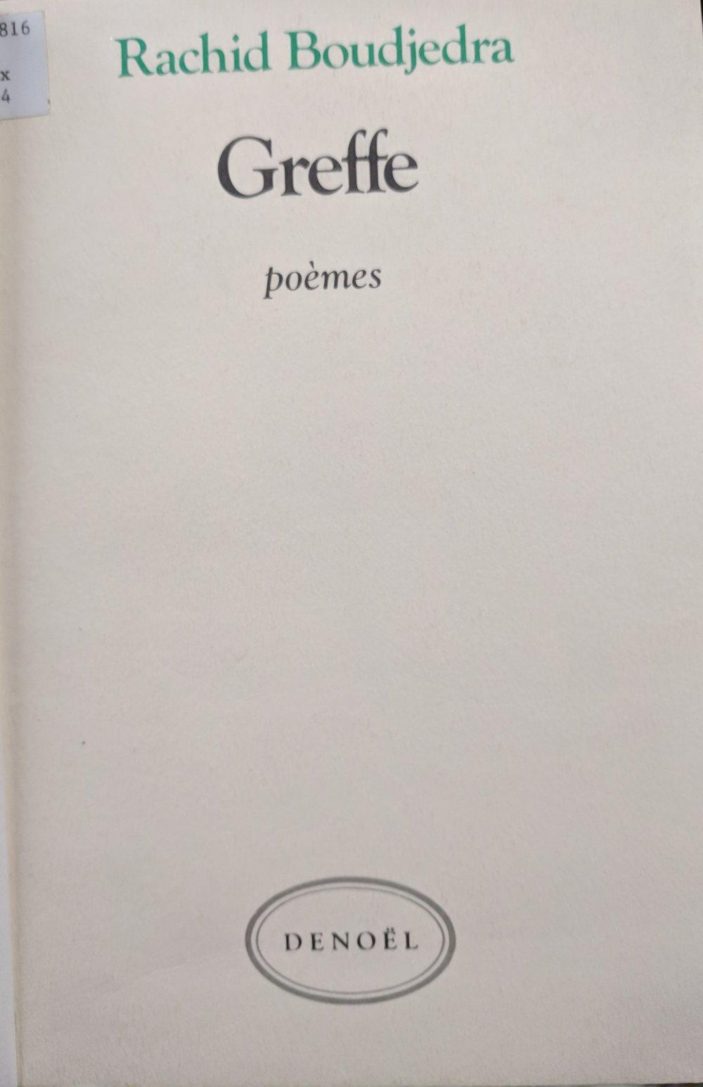 Rachid Boudjedra, traduits de l'arabe par Antoine Moussali en collaboration avec l'auteur (Paris: Denoël, 1984)