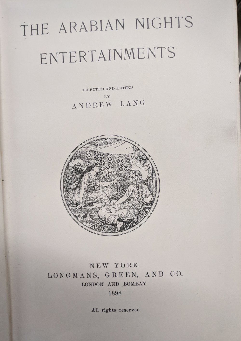 The Arabian nights' entertainments  selected and edited by Andrew Lang (New York; London: Longmans Green & Co., 1898)