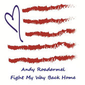 Andy Roadarmel Fight My Way Back