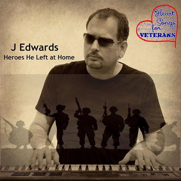 J Edwards Heroes He Left At Home