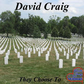 David Craig  They Choose to