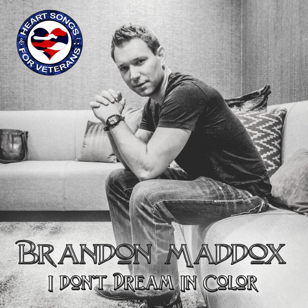 Brandon Maddox I Don't Dream In Color