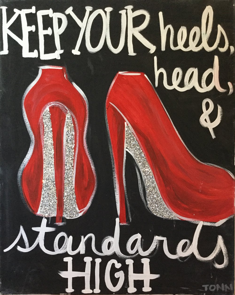 high heels high standards.jpeg