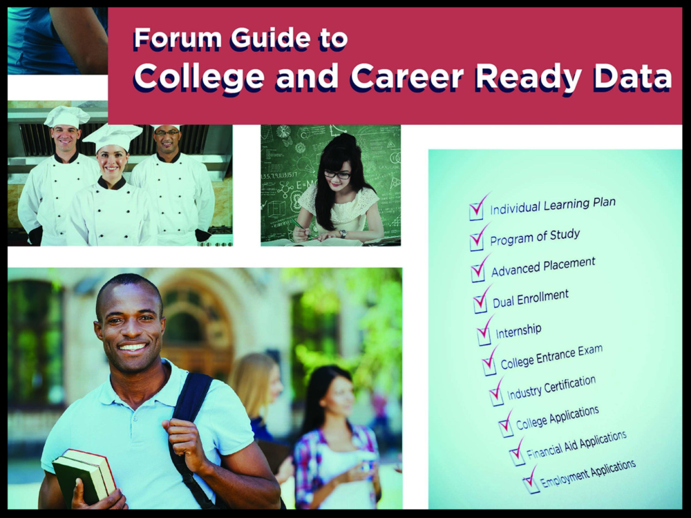 Forum Guide to College and Career Ready Data