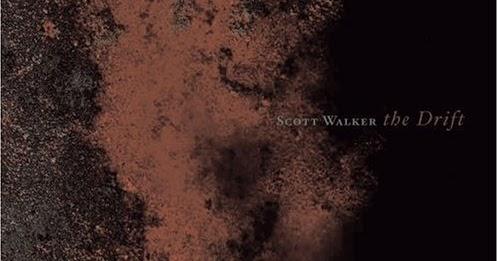 Scott Walker -the drift.jpg