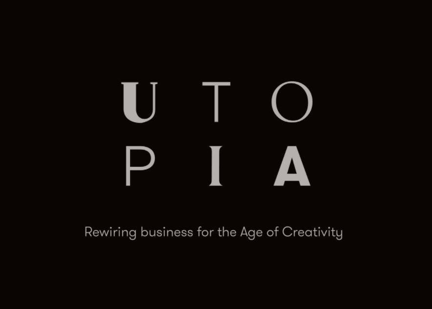 We're proud to be announced as part of the Utopia team. A group of Leaders In The Fields Of Creativity, Innovation, Diversity & Inclusion, Leadership And Organisational Change.