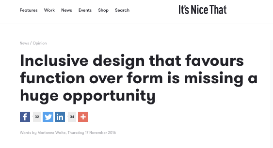 "Our first INT article: ""Inclusive design that favours function over form is missing a huge opportunity"""