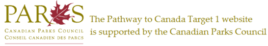 The Pathway to Canada Target 1 website is supported by the Canadian Parks Council