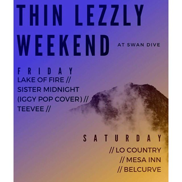 Thin Lizzy weekend! We play Saturday at 10 pm. It's FREEEEE!!! @locountryband @mesainn  play as well. Put it in yo planz! 🤠