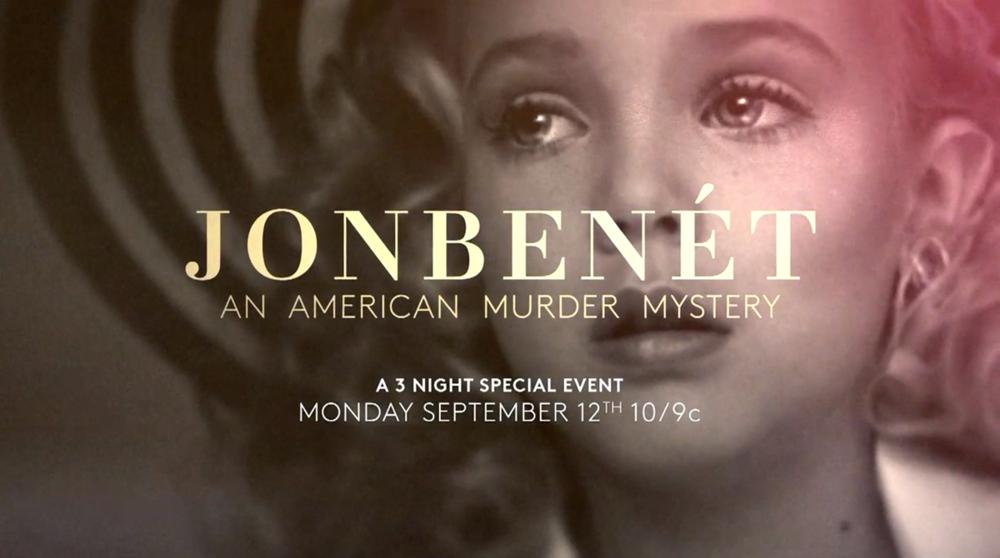JonBenét: An American Murder Mystery,  Investigation Discovery
