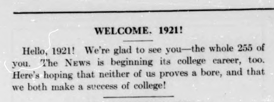 Photo courtesy of the Mount Holyoke archives  The first issue of Mount Holyoke News welcomed first year students and wished them all the best in their college careers.