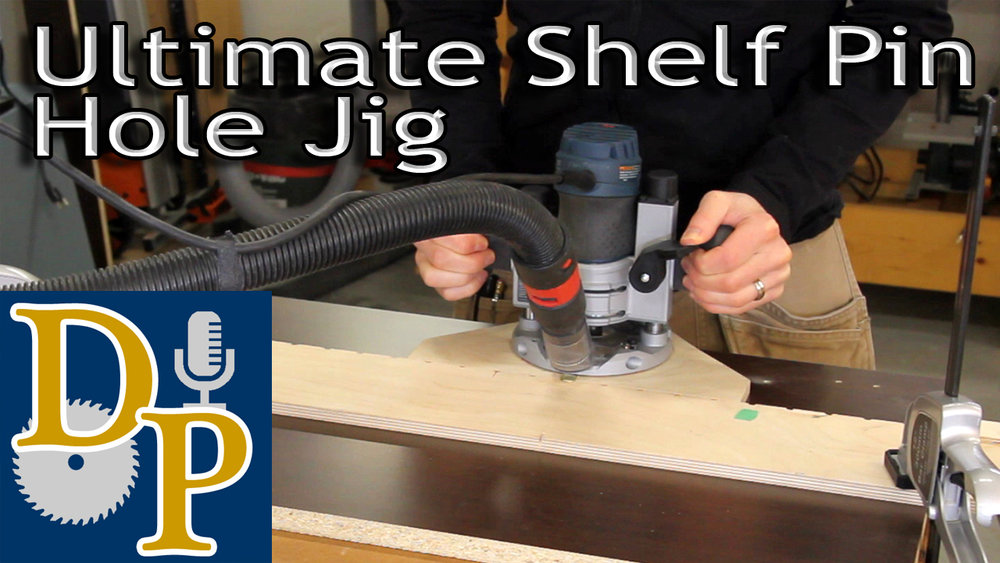 Ultimate Shelf Pin Hole Jig