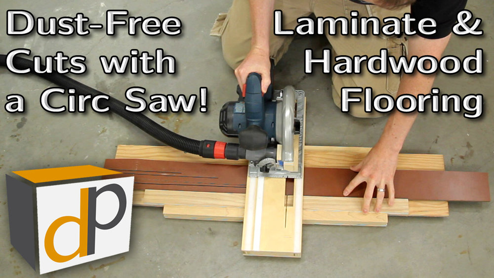 How To Cut Laminate Flooring Dust Free With A Circular Saw Dan