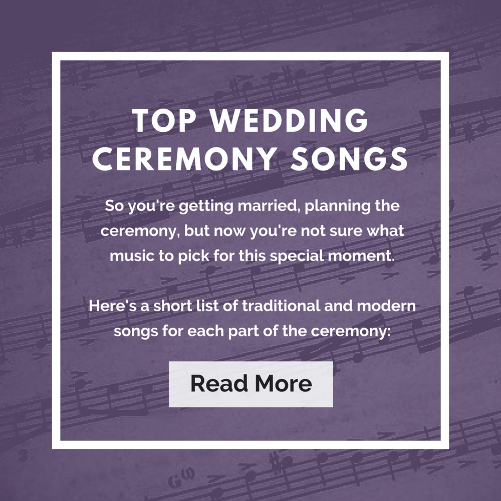 Top Wedding Ceremony Songs