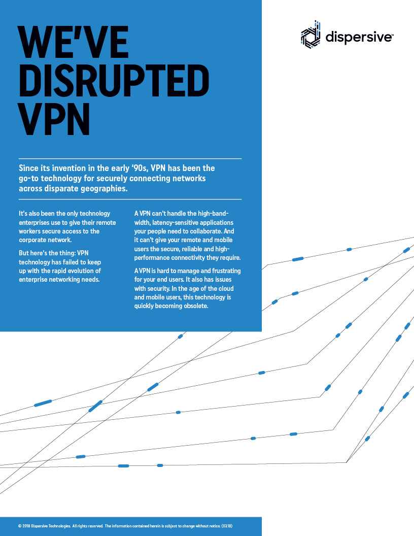 Solution Overview: We've Disrupted VPN