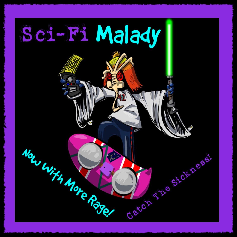 8f145da92fa7c Sci-Fi Malady