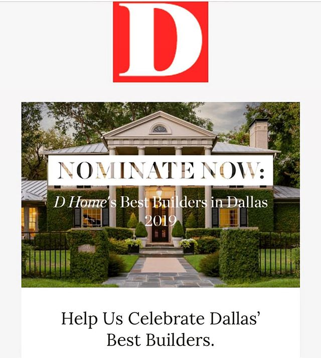 NOMINATE NOW: easy link to form in The Avant Group bio.  www.dmagazine.com/assets/nomination-forms/best-builders-in-dallas/