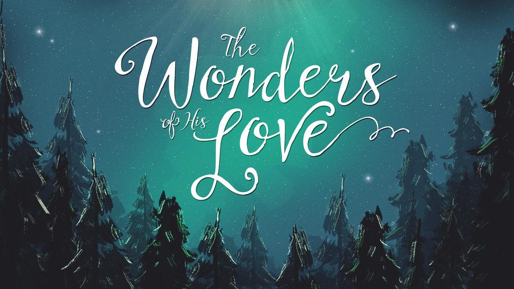The Wonders of His Love.jpg