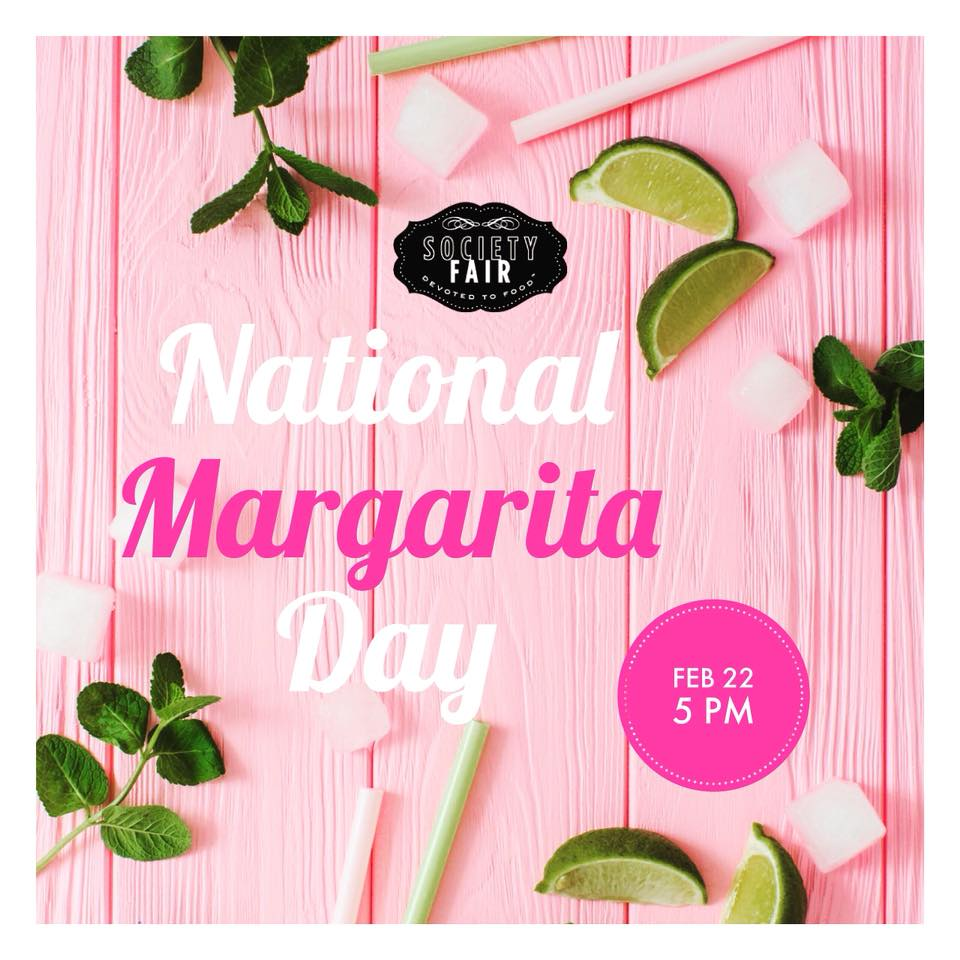 Tacos & Margaritas! - Celebrate National Margarita Day (Thurs, Feb 22) with margaritas (classic, strawberry, and jalapeño), tacos, chips & salsa, and flan in the Bistro!