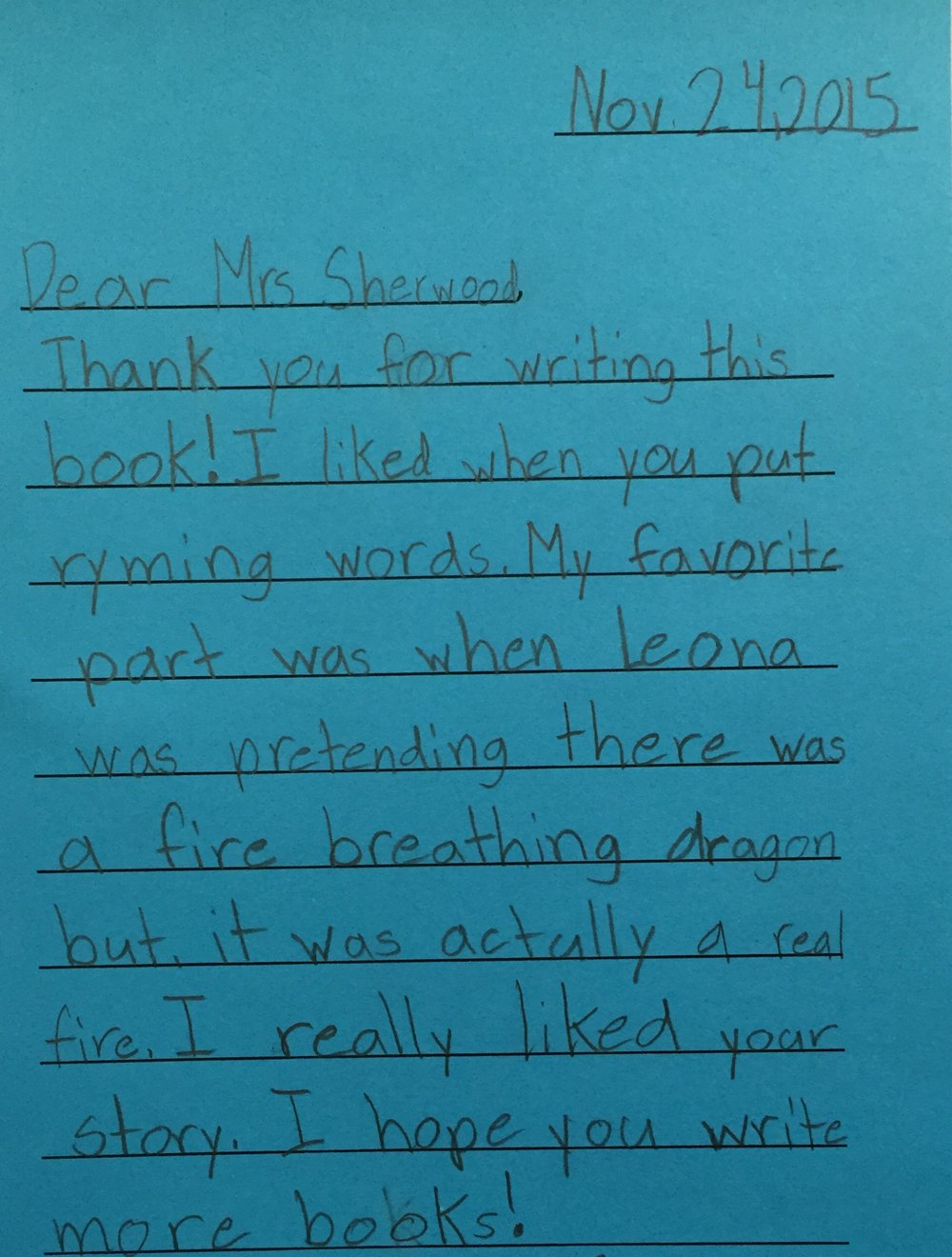 These letters are from a Fairfax, VA school where the librarian read my book to the class.