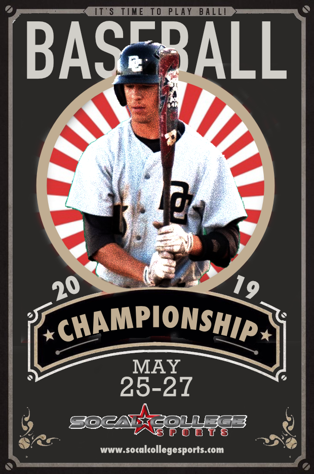 The 2019 SoCal College Sports Promotional Graphic so the 2019 CCCAA BAseball Championship.