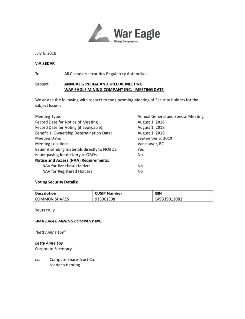 War Eagle Mining ANNUAL GENERAL AND SPECIAL MEETING