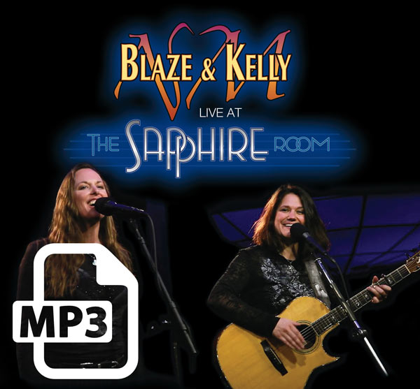 MP3 - Digital Downloads — Blaze and Kelly