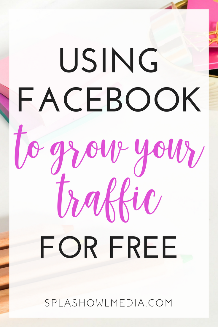 GROW YOUR TRAFFIC WITH FACEBOOK