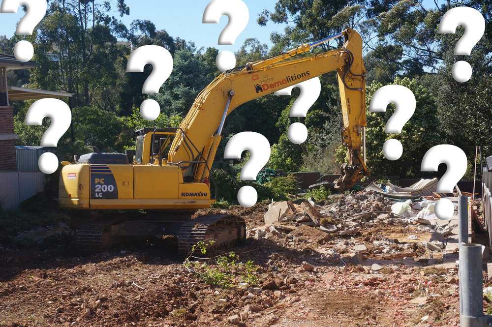 Life's big questions: Where did we come from? Why are we here? How much will it cost to demolish my home?
