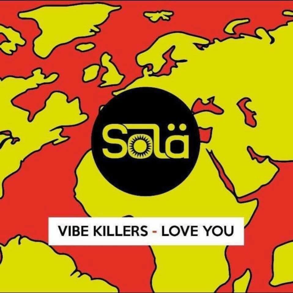 Vibe Killers - Love You [Solä]