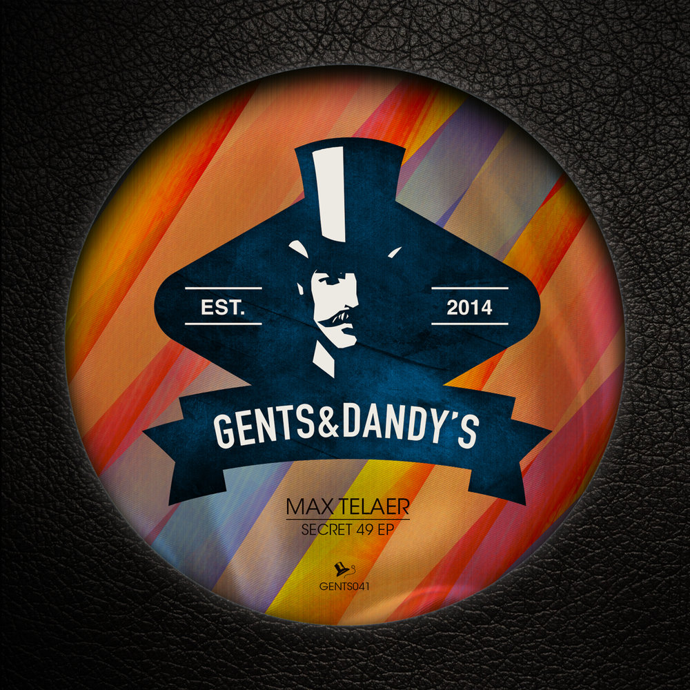 Max Telaer - Nobody Knows (You Know) [Gents & Dandy's Records]