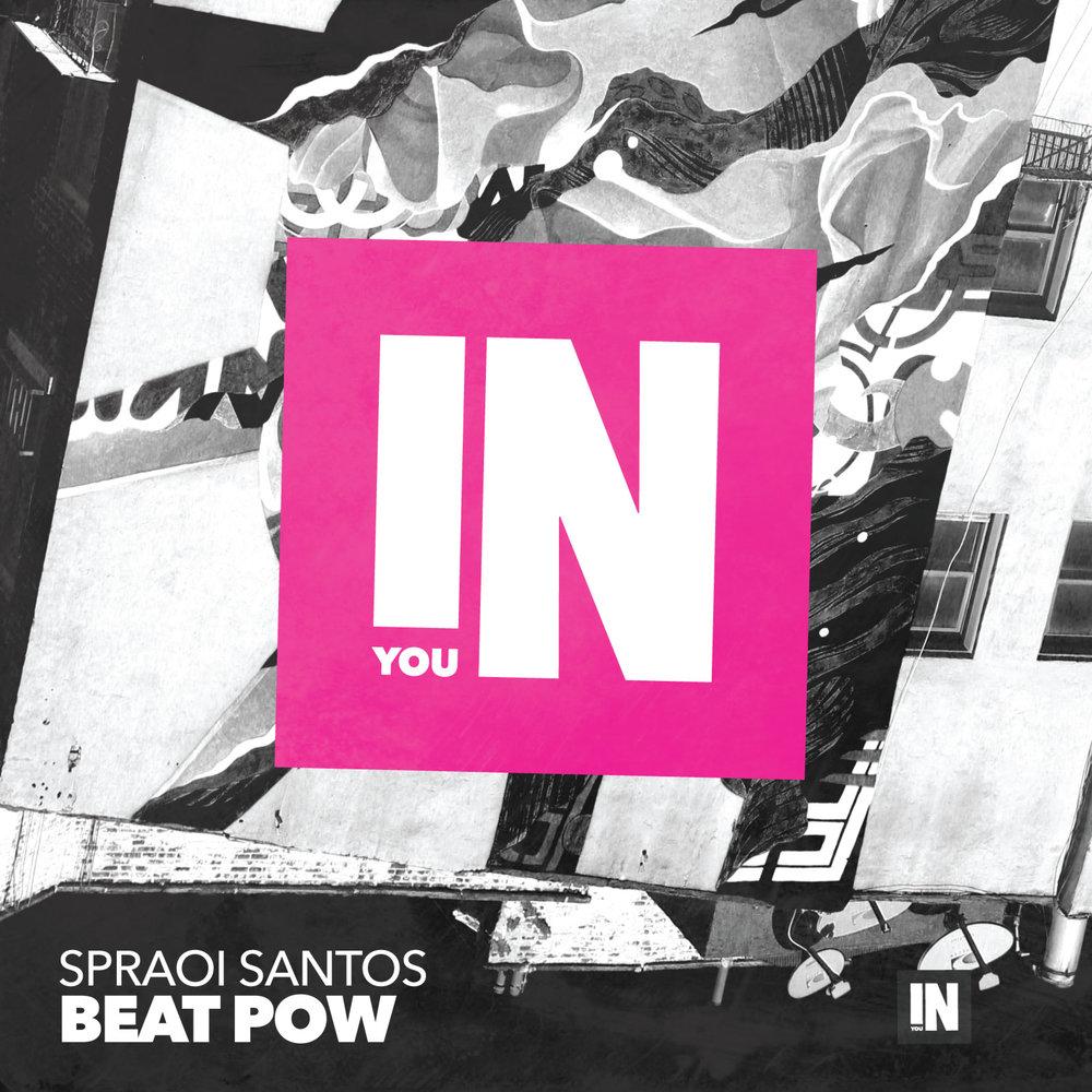 Spraoi Santos - Beat Pow (Martin Hellfritzsch Remix) [In You Records]