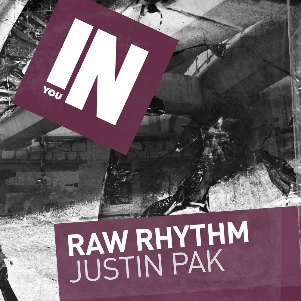 Justin Pak - Raw Rhythm [In You Records]