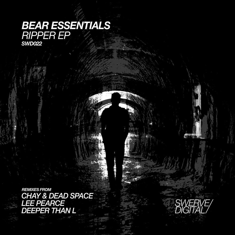 Bear Essentials - Ripper (Chay & Dead Space Remix) [Swerve Digital]