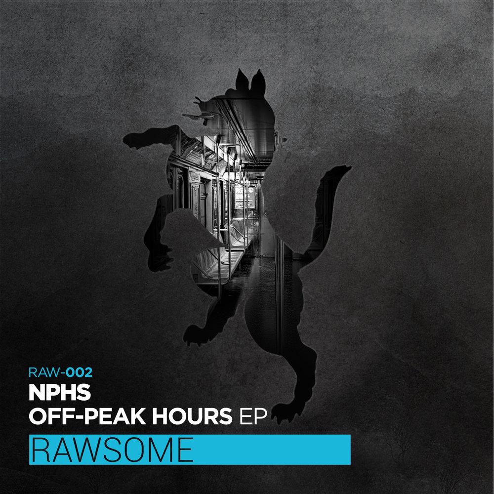 NPHS - Off-Peak Hours [Rawsome Recordings]