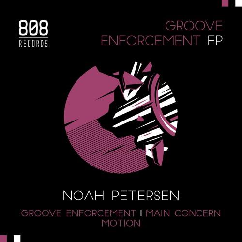 Noah Petersen - Groove Enforcement [Eight0Eight Records]