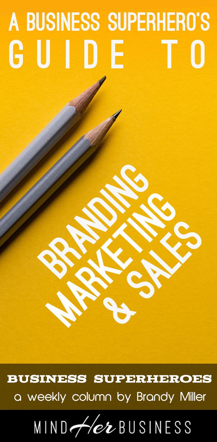 Examining the 3 core elements of a successful business- branding, marketing, and sales.