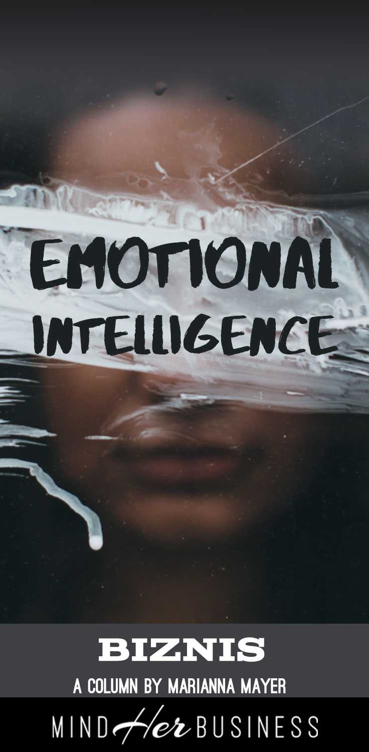Can we define emotional intelligence? Well, Yes. Sort of. There are numerous ways of defining emotional intelligence but to keep it simple: the ability to be aware of your emotions and the emotions of others and then to use that knowledge to help manage the expression of emotions so that they foster success instead of causing roadblocks.