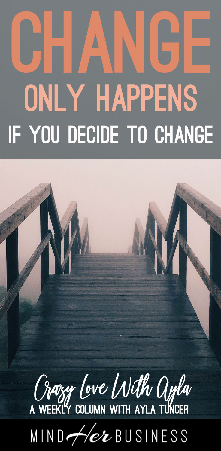 Is it time for a #change in your life? How do you get motivated enough to make it stick? #goals #dreams