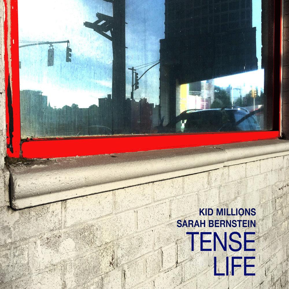 KID MILLIONS & SARAH BERNSTEIN :: TENSE LIFE out July 21, 2017